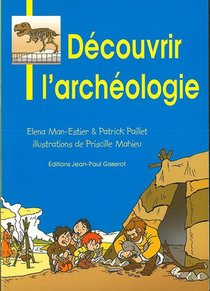 Decouvrir L'archeologie