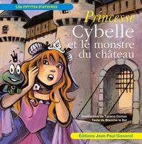 Princesse Cybelle Et Le Monstre Du Chateau