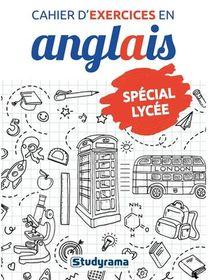 Cahier D'exercices En Anglais ; Special Lycee