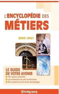 Encyclopedie Des Metiers (edition 2020/2021)