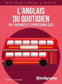L'anglais Du Quotidien En 1000 Mots Et Expressions Cles