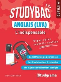 Studybac ; Anglais (lva) : L'indispensable Seconde, Premiere, Terminale