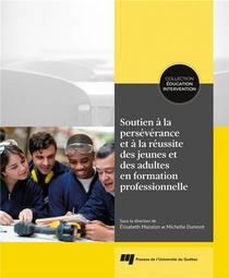 Soutien A La Perseverance Et A La Reussite Des Jeunes Et Des Adultes En Formation Professionnelle