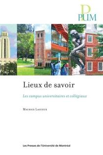 Leux De Savoir : Les Campus Universitaires Et Collegiaux