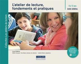 Atelier De Lecture, Fondements Et Pratiques 8/12 Ans