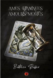 Ames Damnees Et Amours Mortes