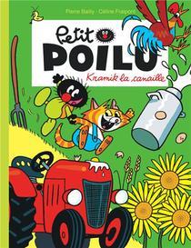 Petit Poilu T.7 ; Kramik La Canaille