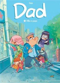Dad T.1 ; Filles A Papa