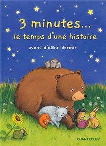 3 Minutes... Le Temps D'une Histoire Avant D'aller Dormir
