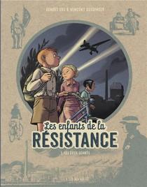 Les Enfants De La Resistance T.3 ; Les Deux Geants