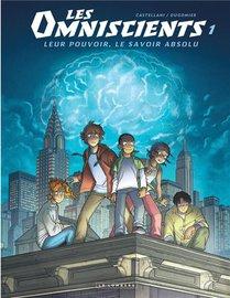 Les Omniscients T.1 ; Phenomenes