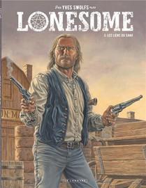 Lonesome T.3 ; Les Liens Du Sang