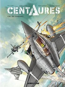 Centaures T.2 ; Cri De Guerre