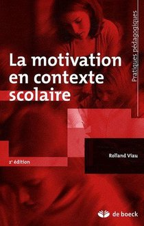La Motivation En Contexte Scolaire (6e Edition)