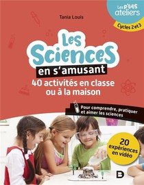 La Science En S'amusant : 40 Activites En Classe Pour Comprendre, Pratiquer Et Aimer Les Sciences