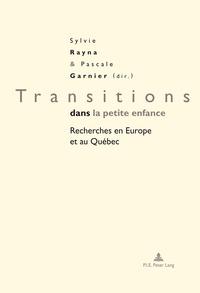 Transitions Dans La Petite Enfance - Recherches En Europe Et Au Quebec