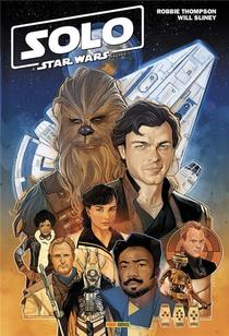 Solo ; A Star Wars Story
