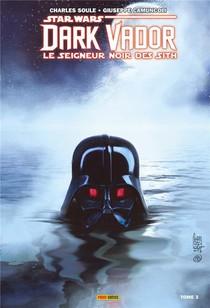 Star Wars - Dark Vador - Le Seigneur Noir Des Sith T.3