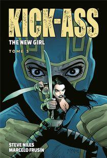 Kick-ass - The New Girl T.3