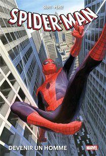 Spider-man ; Devenir Un Homme