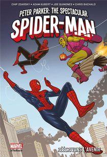 Spectacular Spider-man T.2 ; Reecrivons L'avenir