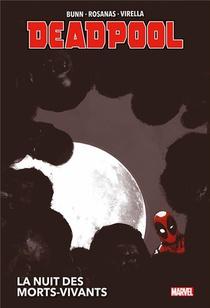 Deadpool ; La Nuit Des Morts-vivants