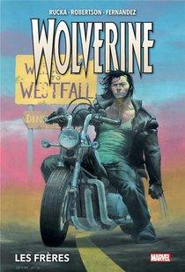 Wolverine T.1 ; Les Freres