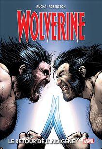 Wolverine T.2 ; Le Retour De L'indigene