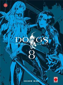 Dogs - Bullets & Carnage T.8