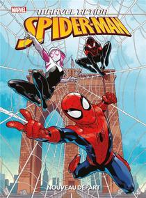 Marvel Action Spider-man ; Nouveau Depart