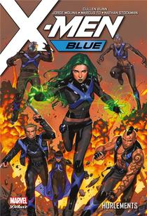 X-men Blue T.3 ; Hurlements