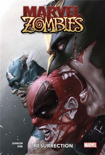 Marvel Zombies ; Resurrection
