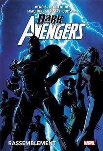 Dark Avengers ; Rassemblement