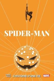 Spider-man, L'histoire D'une Vie ; Variant 1970