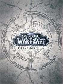 World Of Warcraft - Chroniques ; Coffret T.1 A T.3