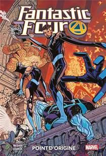 Fantastic Four T.5 ; Point D'origine