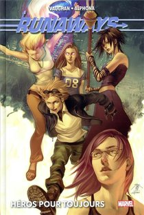 Runaways T.2 ; Heros Pour Toujours