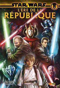 Star Wars ; L'ere De La Republique