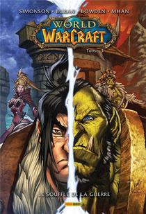 World Of Warcraft T.3 ; Le Souffle De La Guerre