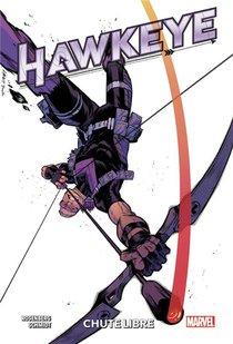Hawkeye ; Chute Libre