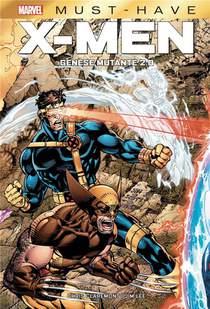 X-men ; Genese Mutante 2.0