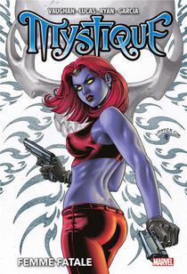 Mystique ; Femme Fatale