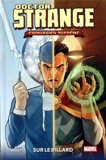 Doctor Strange ; Chirurgien Supreme ; Sur Le Billard