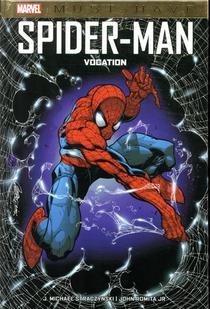 Spider-man ; Vocation