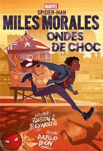 Miles Morales : Ondes De Choc
