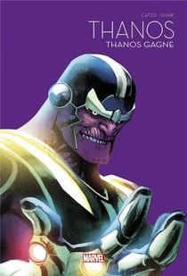 Thanos T.2 ; Thanos Gagne