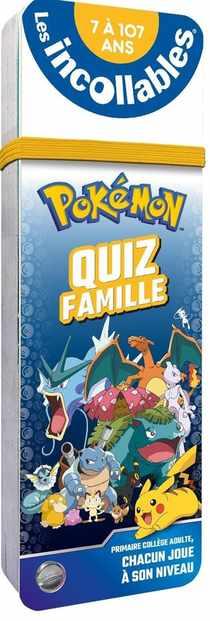 Les Incollables ; Pokemon ; Quiz Famille
