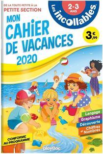 Les Incollables ; Cahier De Vacances (edition 2020)