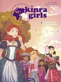 Kinra Girls T.3 ; Un Fantome A L'academie