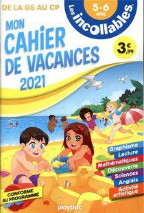 Les Incollables ; Mon Cahier De Vacances ; De La Gs Au Cp (edition 2021)